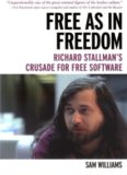 Free as in Freedom-Richard Stallman's Crusade for Free Software
