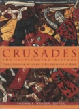 Crusades - The Illustrated History