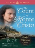 The Count of Monte Cristo (The Wild and Wanton Edition Volume 1)