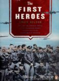 The First Heroes: The Extraordinary Story of the Doolittle Raid—America's First World War II