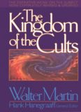 THE KINGDOM OF THE CULTS (REVISED) by WALTER MARTIN HANK HANEGRAAFF ...