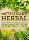 The culinary herbal: growing & preserving 97 flavorful herbs