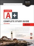 Comptia A+ Complete Study Guide Exams Exams 220-901 and 220-902