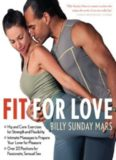 Fit for Love: Hip and Core Exercises for Strength and Flexibility, Intimate Massages to Prepare