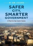 Safer City, Smarter Government - Sam Liccardo