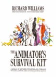 The Animators Survival Kit, Expanded Edition: A Manual of Methods, Principles and Formulas