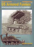 American Armored Funnies: U S Special Armored Vehicles in Combat 1942-1945 (Armor at War 7052)