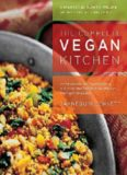 The Complete Vegan Kitchen: An Introduction to Vegan Cooking with More than 300 Delicious Recipes