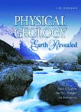 Physical Geology: Earth Revealed, 9th Edition