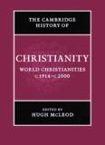 Cambridge History of Christianity, Volume 9