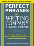 Perfect Phrases for Writing Company Announcements: Hundreds of Ready-to-Use Phrases for Powerful