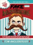 Fake Mustache: Or, How Jodie O'Rodeo and Her Wonder Horse (and Some Nerdy Kid) Saved the US