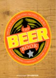 The Beer Book; Your Drinking Companion to over 1,700 beers - Breweries, Tasting Notes, Tours - DK
