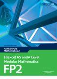 Edexcel AS and A Level Modular Mathematics: Further Pure Mathematics 2