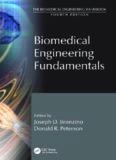 The Biomedical Engineering Handbook, Third Edition - 3 Volume Set: Biomedical Engineering