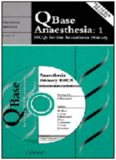 QBase Anaesthesia 1: MCQs for the Anaesthesia Primary FRCA