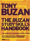 Buzan Study Skills Handbook: The Shortcut to Success in Your Studies with Mind Mapping, Speed