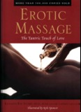Erotic Massage - The Tantric Touch of Love