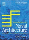 Introduction to Naval Architecture, Fourth Edition: Formerly Muckle's Naval Architecture for Marine