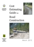 Cost Estimating Guide for Road Construction, March 2013