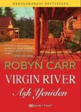 Aşk Yeniden - Robyn Carr