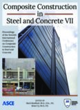 Composite construction in steel and concrete VII : proceedings of the 2013 International Conference