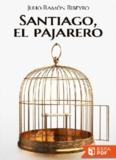 Santiago, el pajarer..