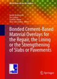 Bonded Cement-Based Material Overlays for the Repair, the Lining or the Strengthening of Slabs