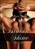 Broken Shine