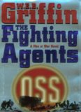 Griffin, W.E.B. - Men at War 04 - The Fighting Agents