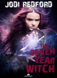 The Seven Year Witch That Old Black Magic, Book 2