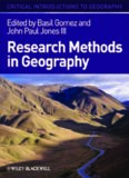 Research Methods in Geography: A Critical Introduction (Critical Introductions to Geography)