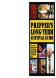 Prepper's long-term survival guide : food, shelter, security, off-the-grid power and more life