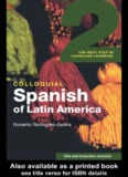 Colloquial Spanish of Latin America: The Next Step in