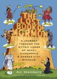 The lost Book of Mormon : a journey through the mythic lands of Nephi, Zarahemla, and Kansas City