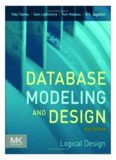 Database Modeling and Design, Fifth Edition: Logical Design (The Morgan Kaufmann Series in Data