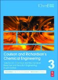 Coulson and Richardson's Chemical Engineering, Fourth Edition: Volume 3A: Chemical and Biochemical