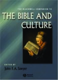 The Blackwell Companion to the Bible and Culture (Blackwell Companions to Religion)