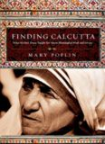 Finding Calcutta : what Mother Teresa taught me about meaningful work and service