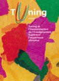 Tuning et  l'Harmonisation  de l'Enseignement  Supérieur:  l'expérience  africaine