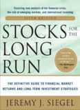 Stocks for the Long Run 5/E: The Definitive Guide to Financial Market Returns & Long-Term