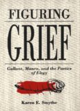 Figuring Grief: Gallant, Munro, and the Poetics of Elegy