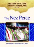 The Nez Perce (The History & Culture of Native Americans)