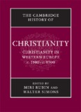 The Cambridge History Of Christianity, Vol. 4, Christianity In Western Europe 1100–1500
