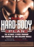The Men's Health Hard Body Plan  The Ultimate 12-Week Program for Burning Fat and Building Muscle