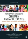 The Therapist's Notebook for Children and Adolescents: Homework, Handouts, and Activities for Use