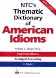 NTC's Thematic Dictionary of American Idioms