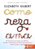 Come, reza, ama. Elizabeth Gilbert