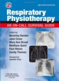 Respiratory Physiotherapy: An On-Call Survival Guide (Physiotherapy Pocketbooks), Second Edition
