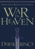 War in Heaven – Derek Prince